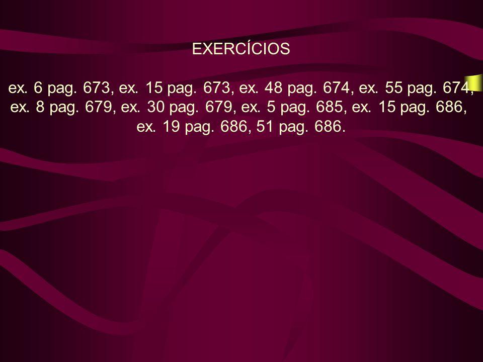 ex. 6 pag. 673, ex. 15 pag. 673, ex. 48 pag. 674, ex. 55 pag. 674,