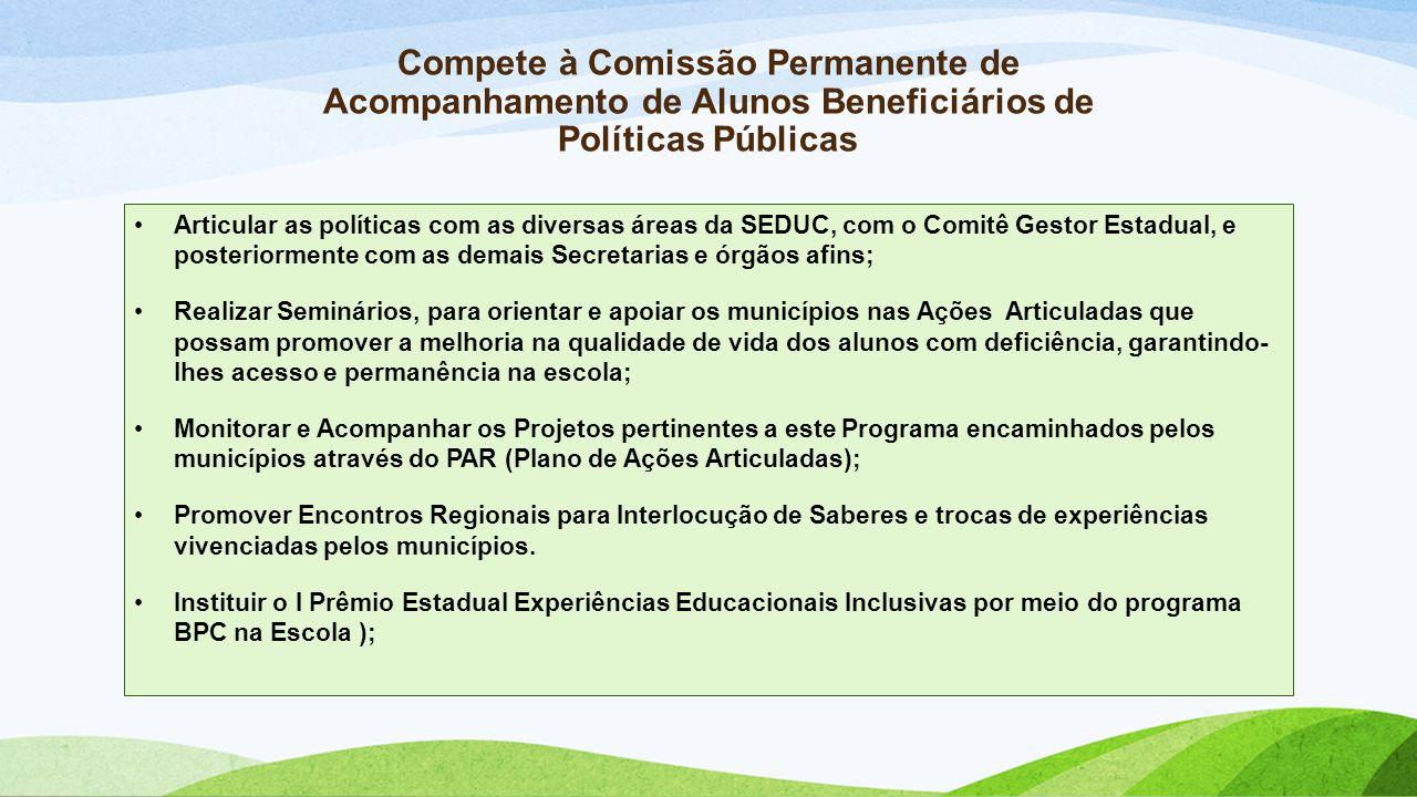 Compete à Comissão Permanente de Acompanhamento de Alunos Beneficiários de Políticas Públicas