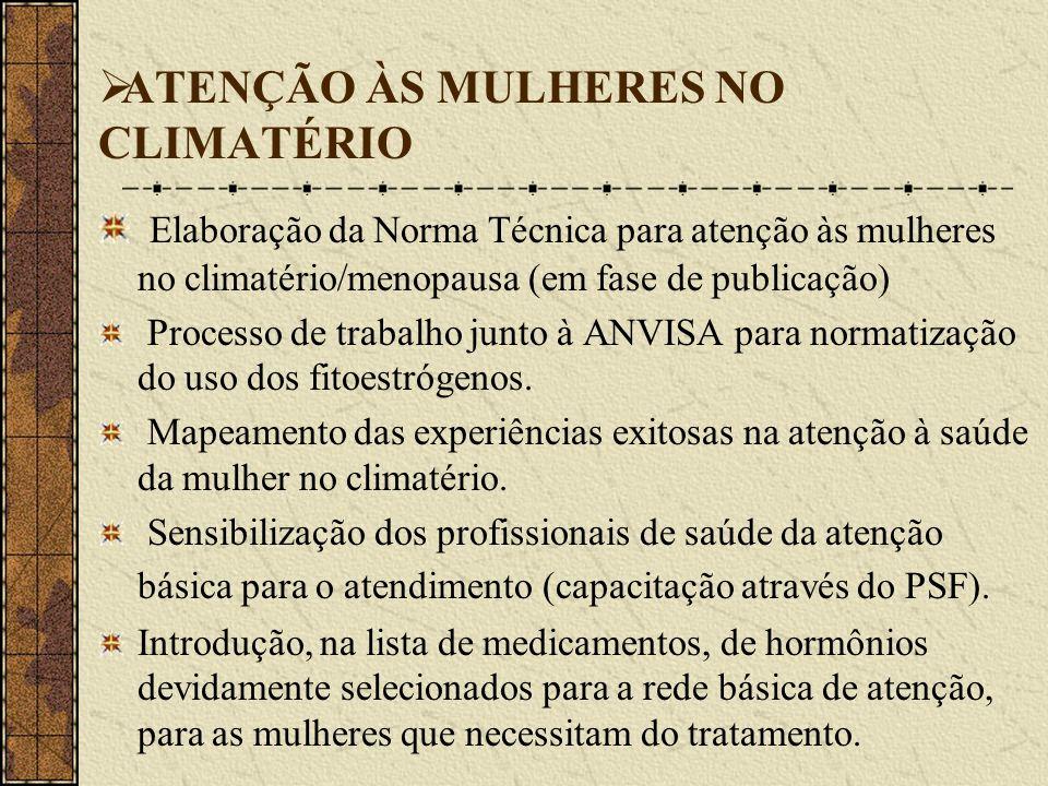 ATENÇÃO ÀS MULHERES NO CLIMATÉRIO