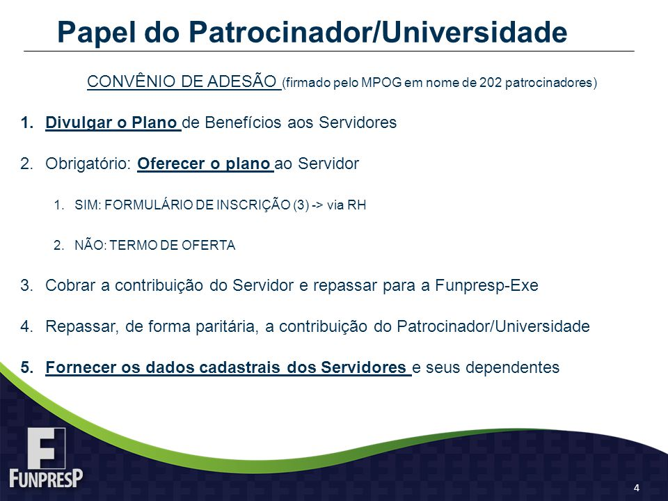 Papel do Patrocinador/Universidade