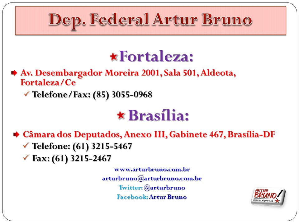 Dep. Federal Artur Bruno