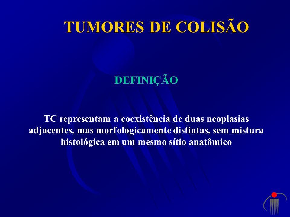 TUMORES DE COLISÃO DEFINIÇÃO