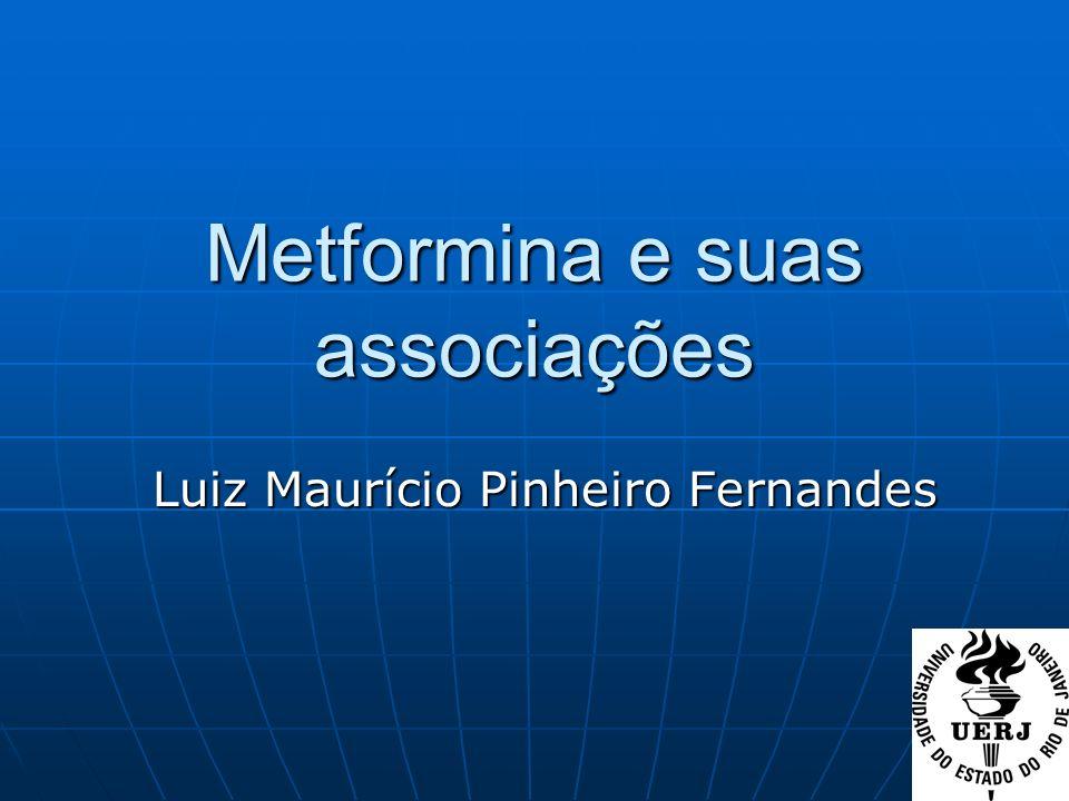 Metformina e suas associações