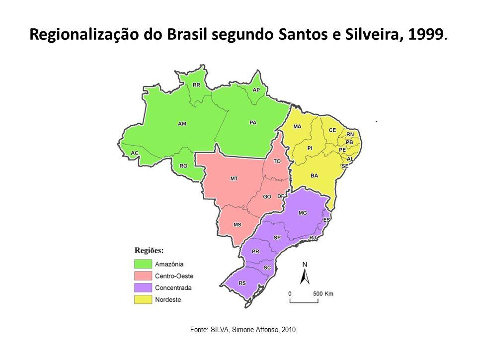 Regionalização do Brasil segundo Santos e Silveira, 1999.