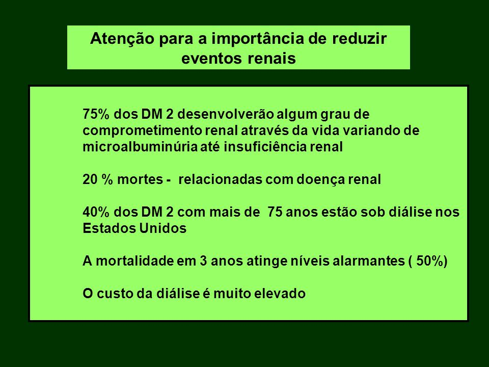 Atenção para a importância de reduzir eventos renais