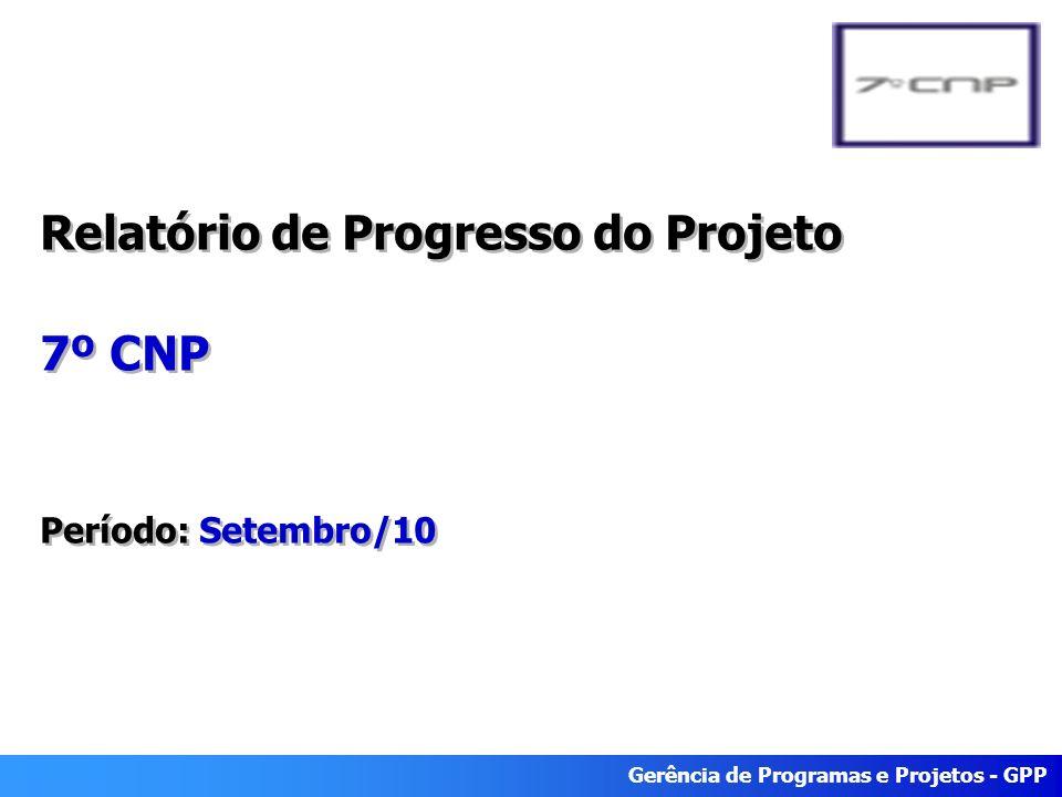 Relatório de Progresso do Projeto 7º CNP Período: Setembro/10