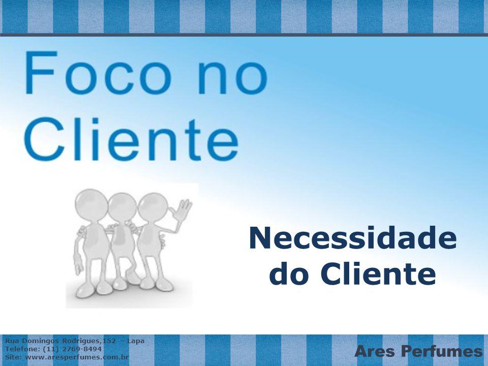 Necessidade do Cliente