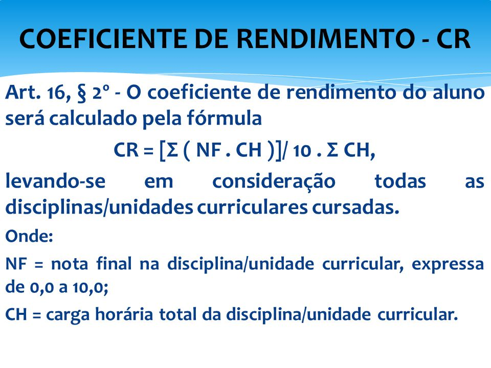 COEFICIENTE DE RENDIMENTO - CR