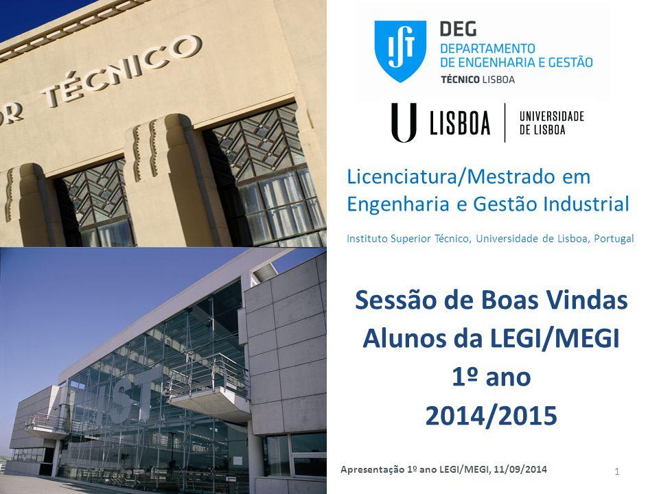 Sessão de Boas Vindas Alunos da LEGI/MEGI 1º ano 2014/2015