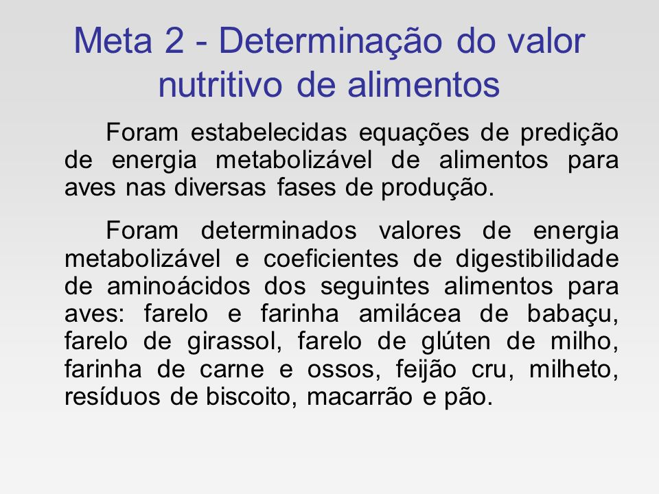 Meta 2 - Determinação do valor nutritivo de alimentos