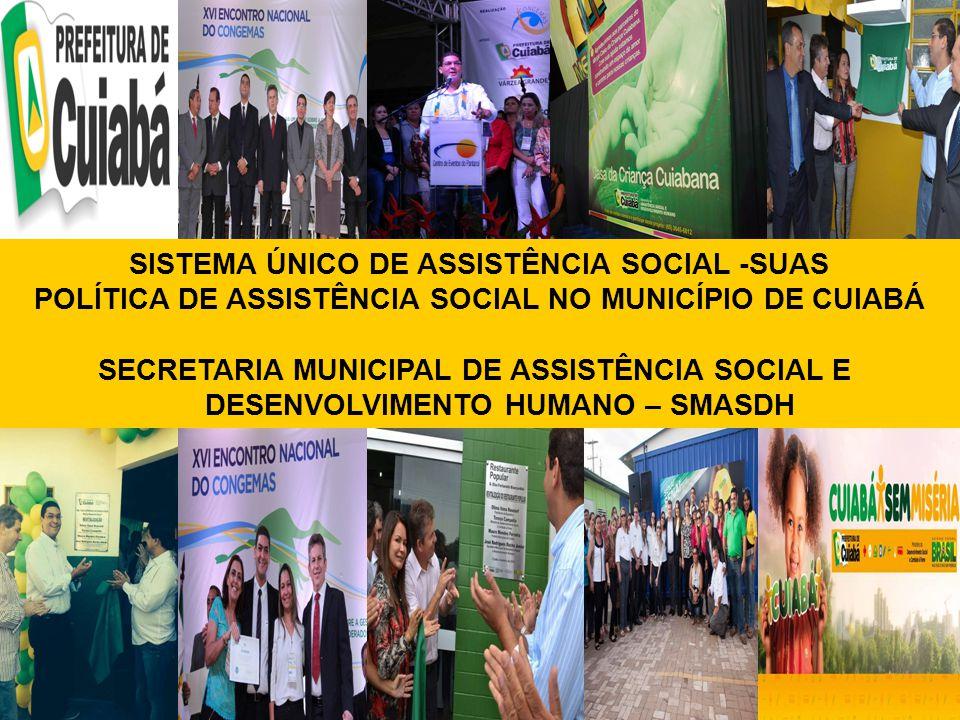 SISTEMA ÚNICO DE ASSISTÊNCIA SOCIAL -SUAS