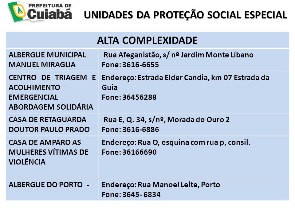 UNIDADES DA PROTEÇÃO SOCIAL ESPECIAL