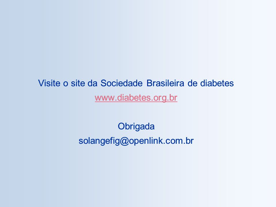 Visite o site da Sociedade Brasileira de diabetes