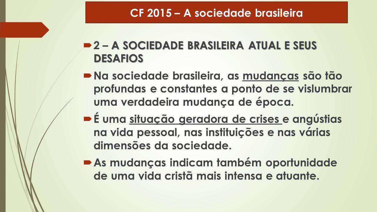 CF 2015 – A sociedade brasileira