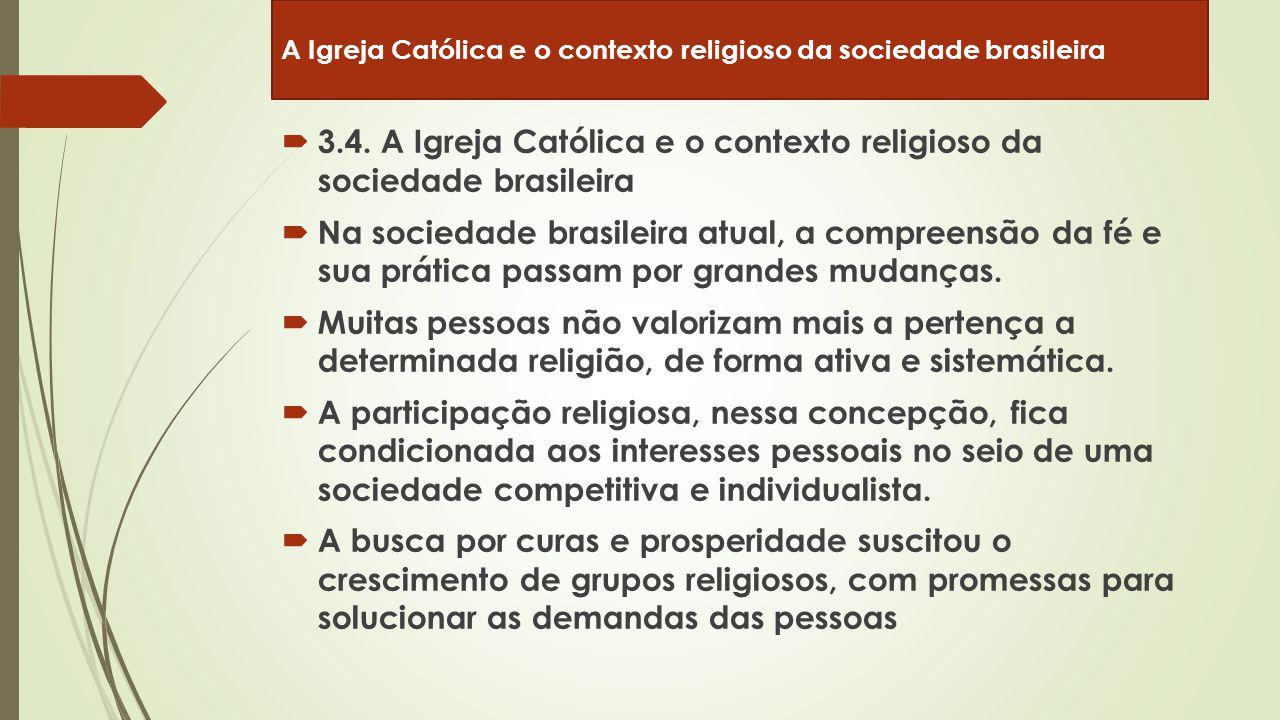 3.4. A Igreja Católica e o contexto religioso da sociedade brasileira