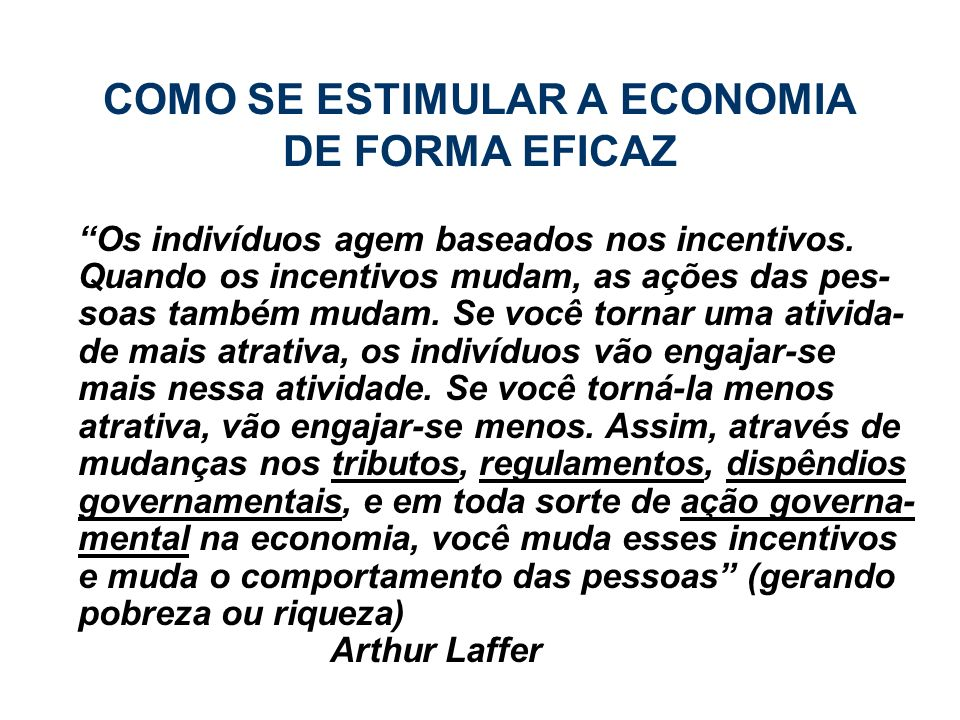 COMO SE ESTIMULAR A ECONOMIA DE FORMA EFICAZ