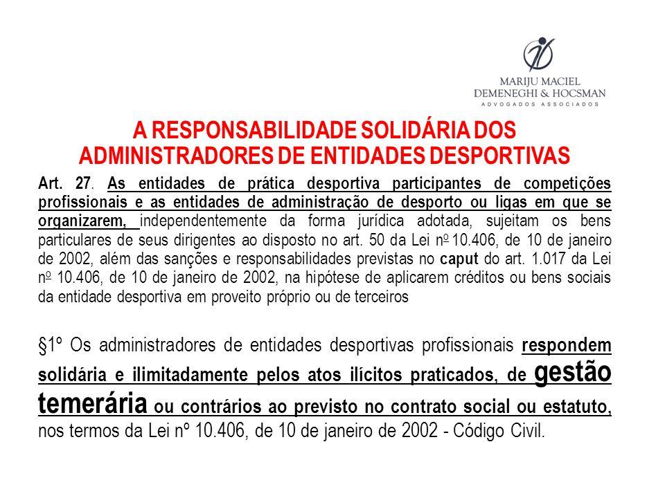 A RESPONSABILIDADE SOLIDÁRIA DOS ADMINISTRADORES DE ENTIDADES DESPORTIVAS