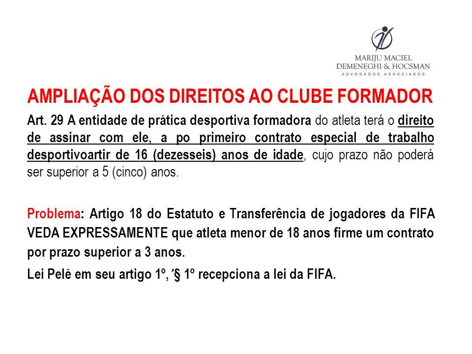 AMPLIAÇÃO DOS DIREITOS AO CLUBE FORMADOR