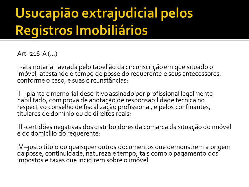 Usucapião extrajudicial pelos Registros Imobiliários