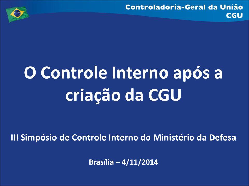 O Controle Interno após a criação da CGU