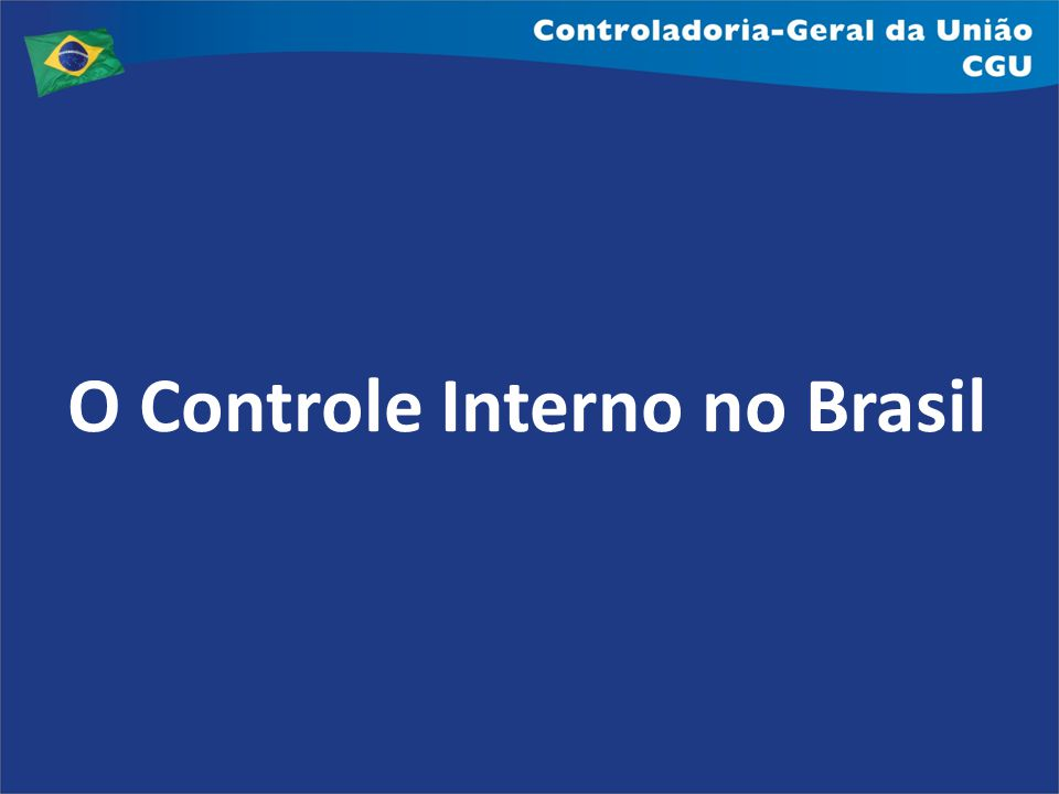 O Controle Interno no Brasil