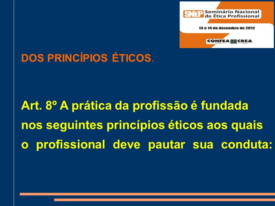 Art. 8º A prática da profissão é fundada