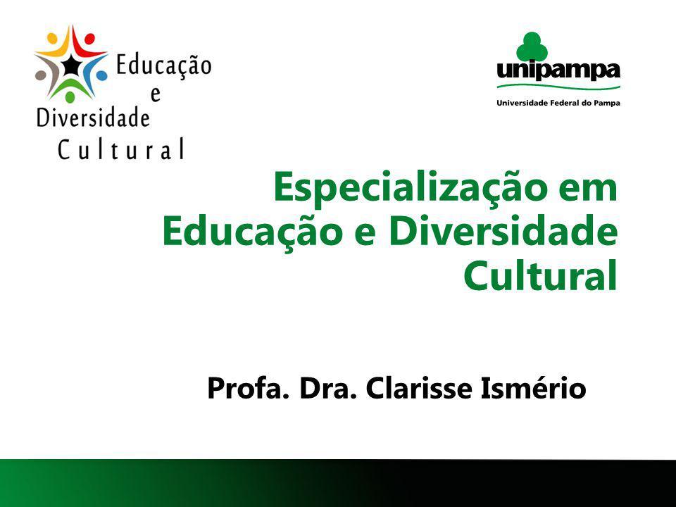 Especialização em Educação e Diversidade Cultural