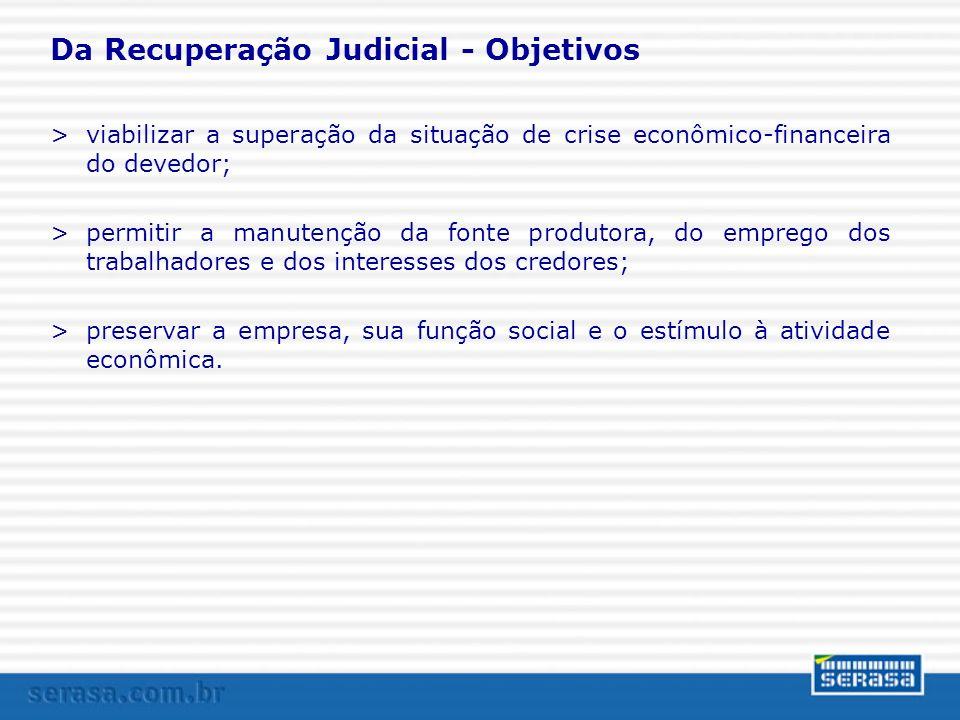 Da Recuperação Judicial - Objetivos