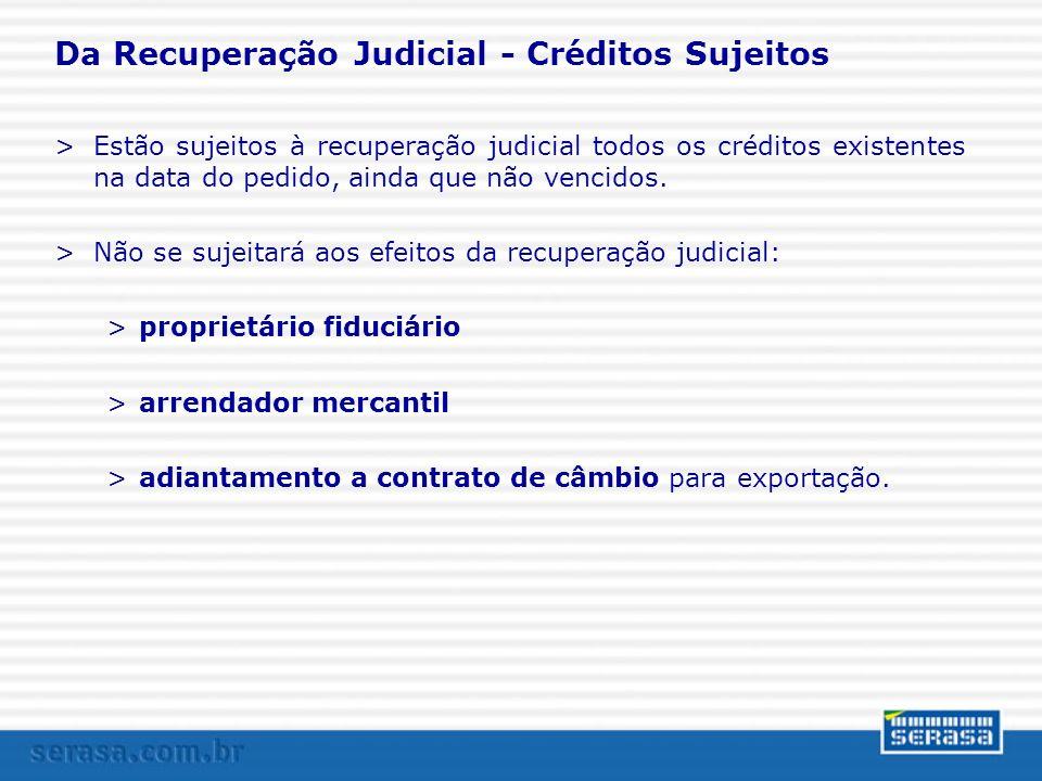 Da Recuperação Judicial - Créditos Sujeitos