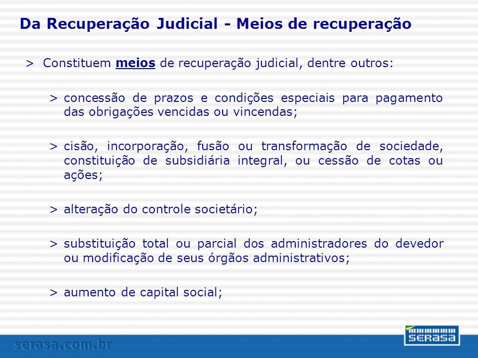 Da Recuperação Judicial - Meios de recuperação