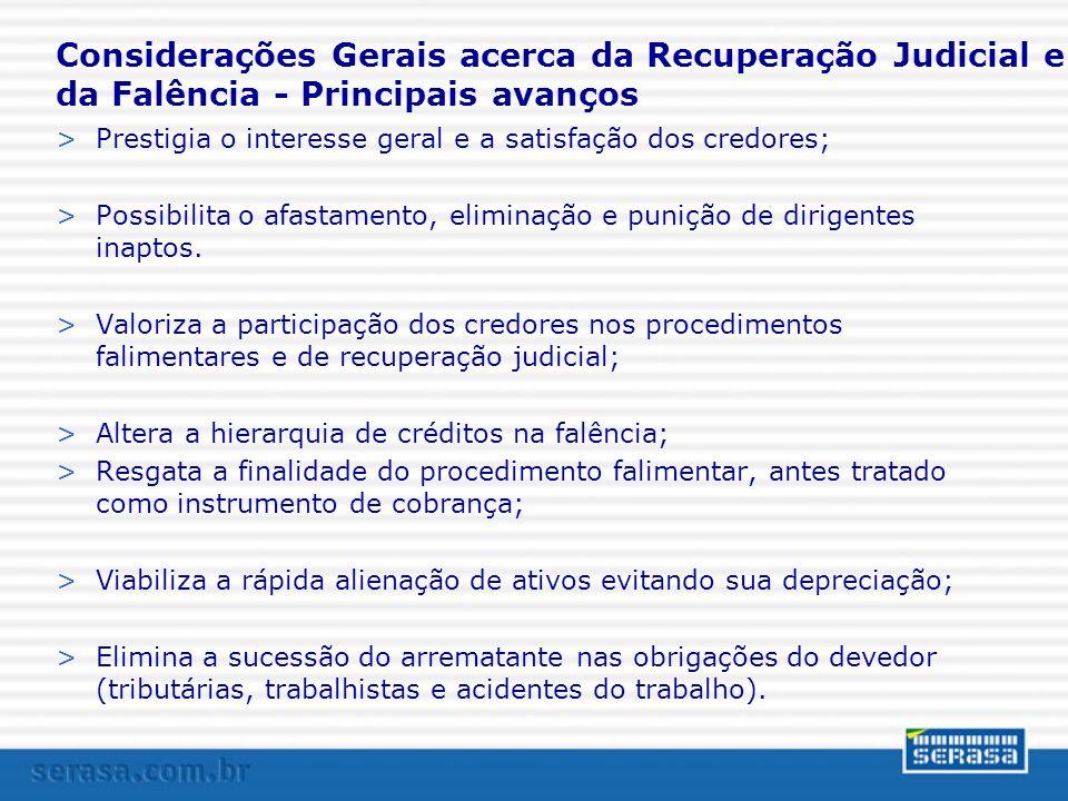 Considerações Gerais acerca da Recuperação Judicial e da Falência - Principais avanços
