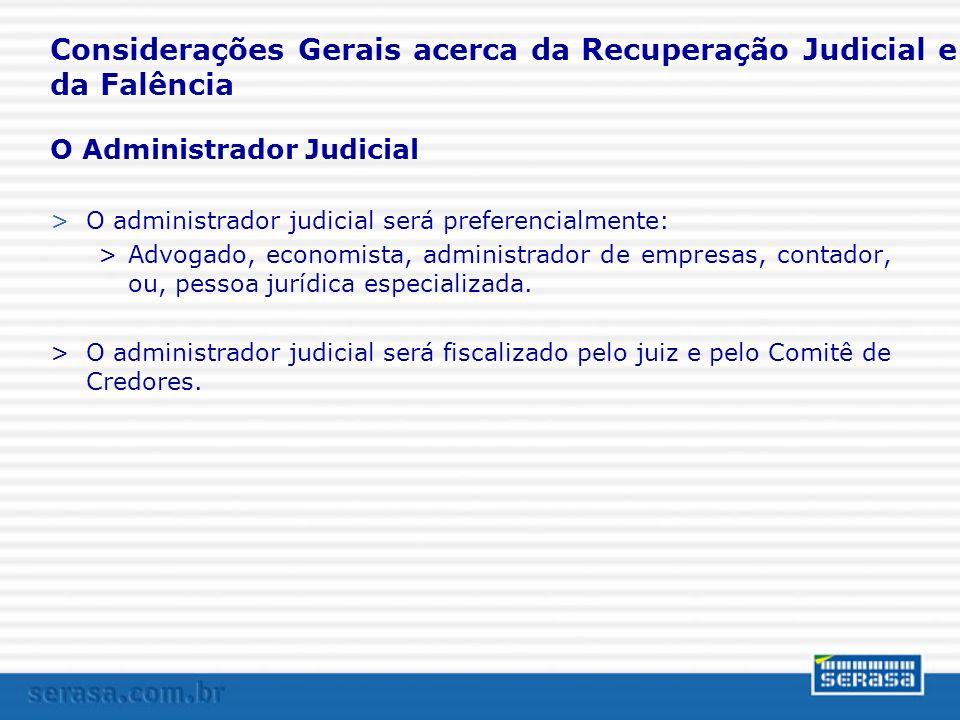Considerações Gerais acerca da Recuperação Judicial e da Falência