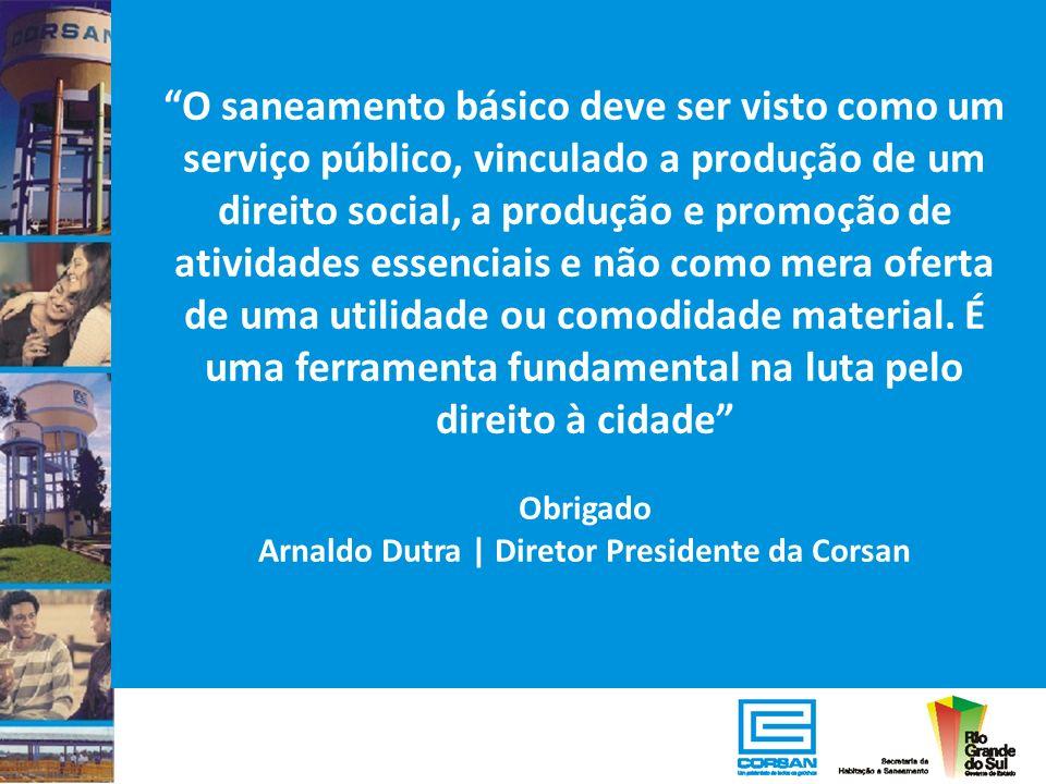 Arnaldo Dutra | Diretor Presidente da Corsan