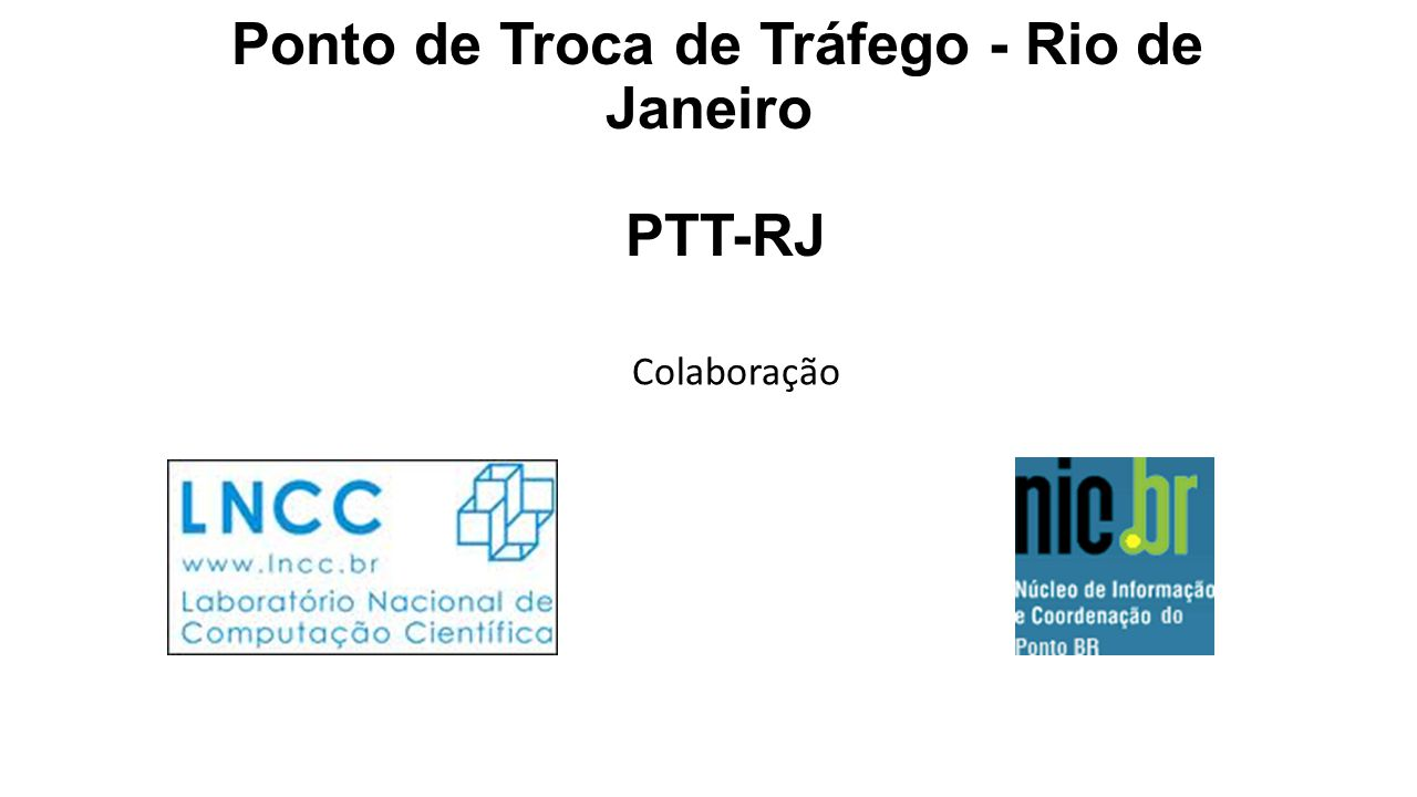 Ponto de Troca de Tráfego - Rio de Janeiro PTT-RJ