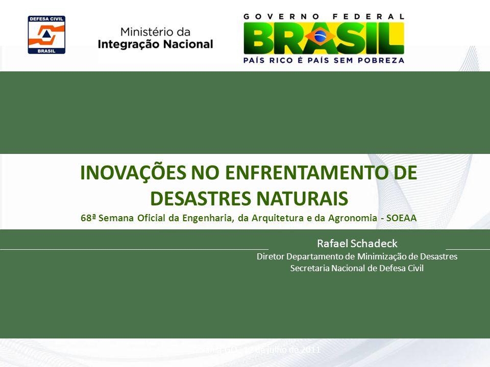 INOVAÇÕES NO ENFRENTAMENTO DE DESASTRES NATURAIS 68ª Semana Oficial da Engenharia, da Arquitetura e da Agronomia - SOEAA