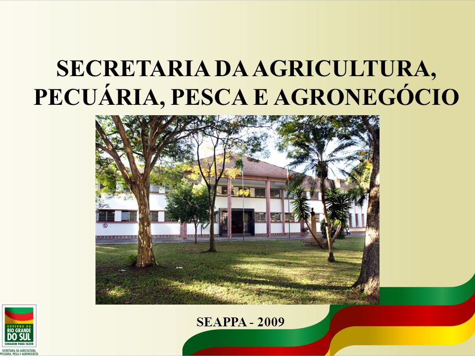SECRETARIA DA AGRICULTURA, PECUÁRIA, PESCA E AGRONEGÓCIO