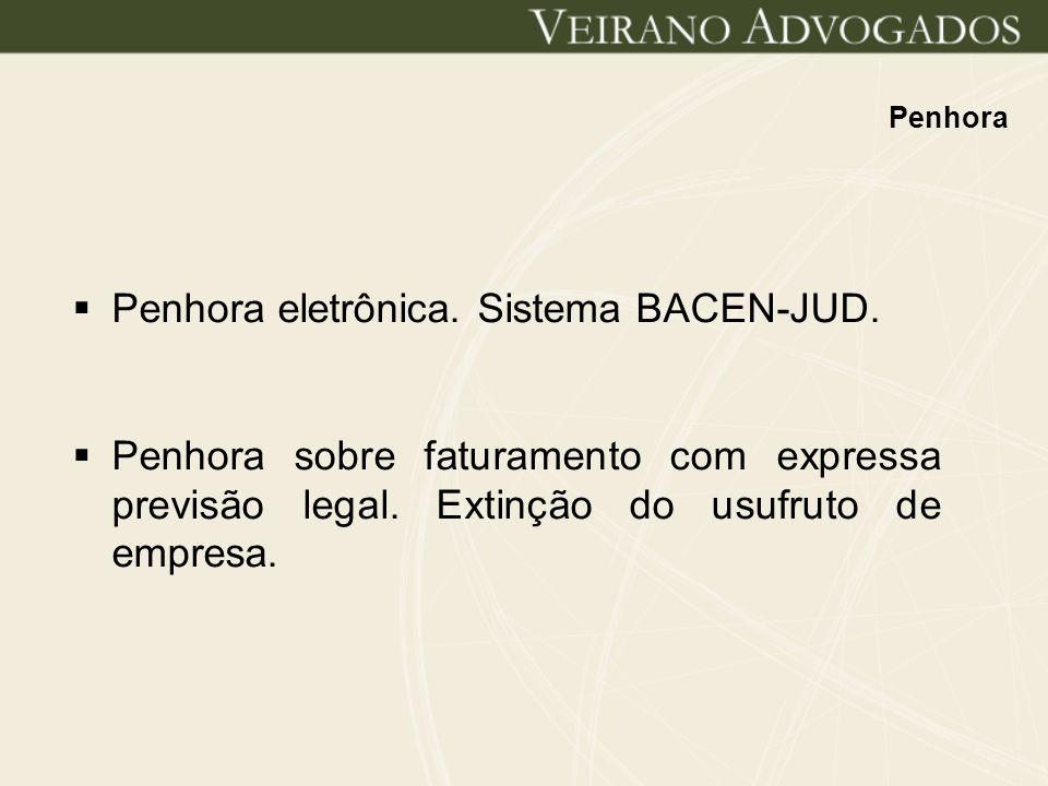 Penhora eletrônica. Sistema BACEN-JUD.