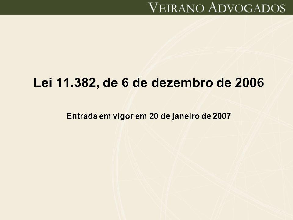 Entrada em vigor em 20 de janeiro de 2007