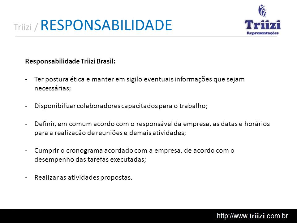 Triizi / RESPONSABILIDADE