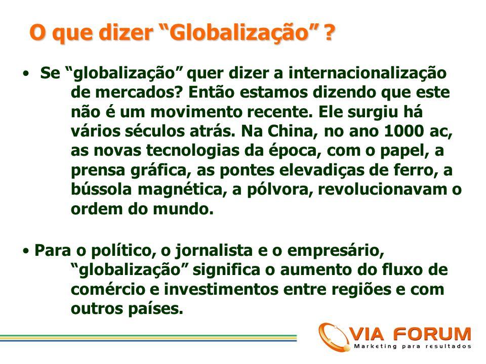 O que dizer Globalização