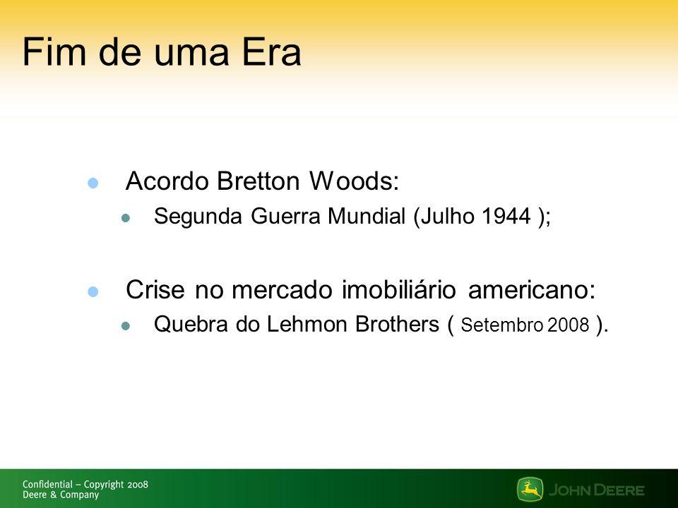 Fim de uma Era Acordo Bretton Woods: