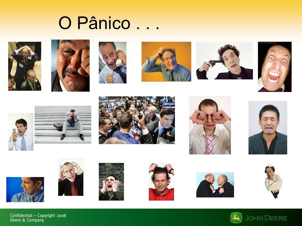 O Pânico . . .