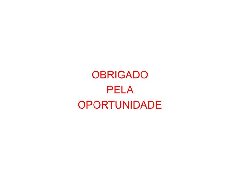 OBRIGADO PELA OPORTUNIDADE