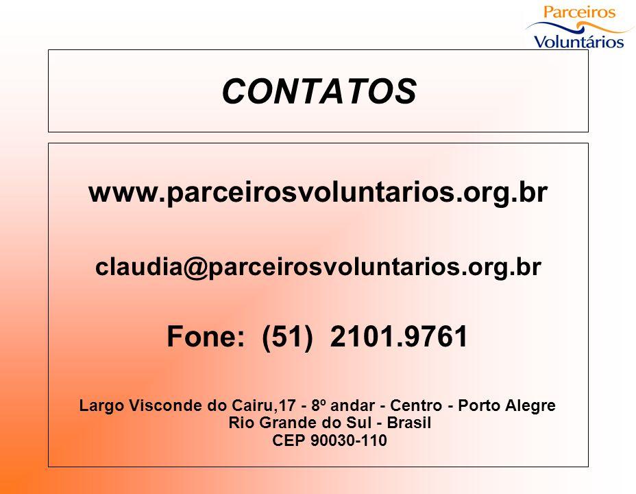 CONTATOS www.parceirosvoluntarios.org.br Fone: (51) 2101.9761