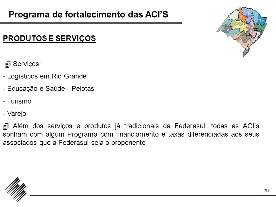 PRODUTOS E SERVIÇOS  Serviços: - Logísticos em Rio Grande