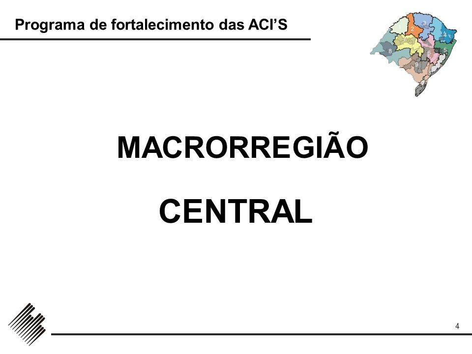 MACRORREGIÃO CENTRAL
