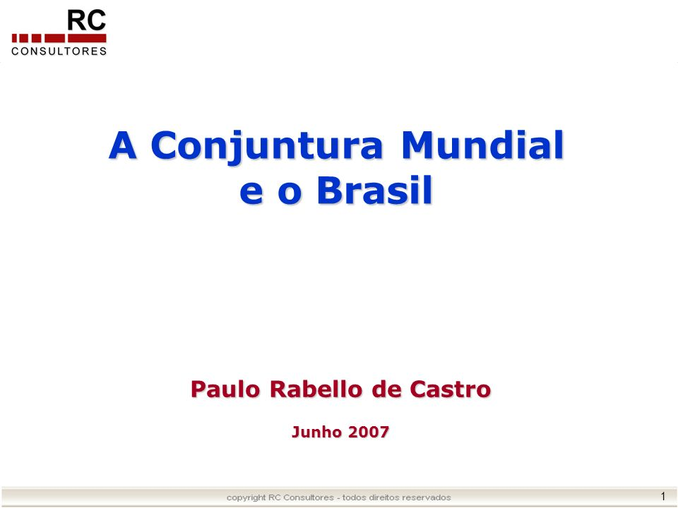 Paulo Rabello de Castro Junho 2007