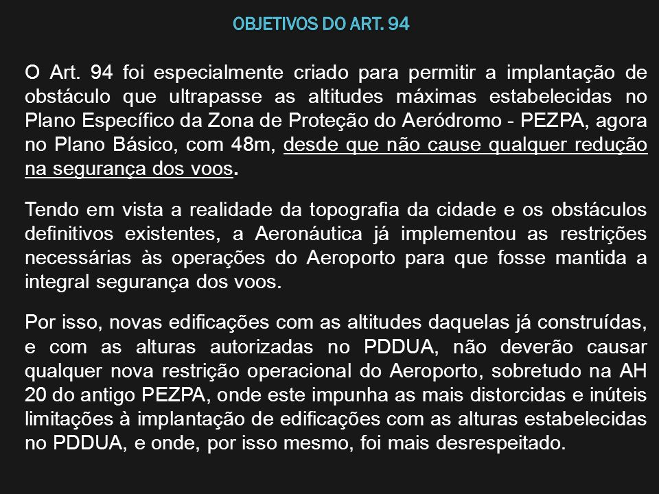 OBJETIVOS DO Art. 94