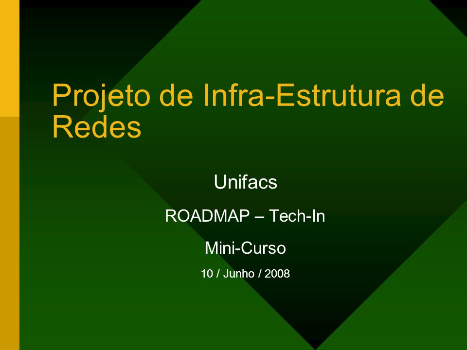 Projeto de Infra-Estrutura de Redes