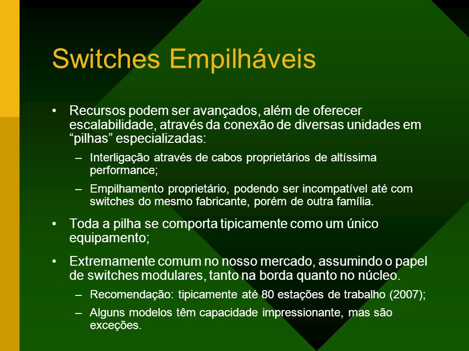 Switches Empilháveis